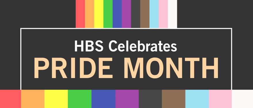 HBS Celebrates Pride Month