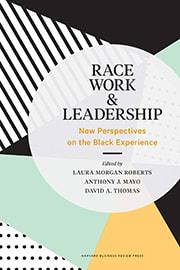 Race, Work, and Leadership