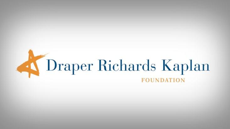 Why We Recruit: Draper Richards Kaplan Foundation